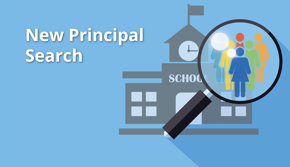 Feedback on the Search for a New Principal