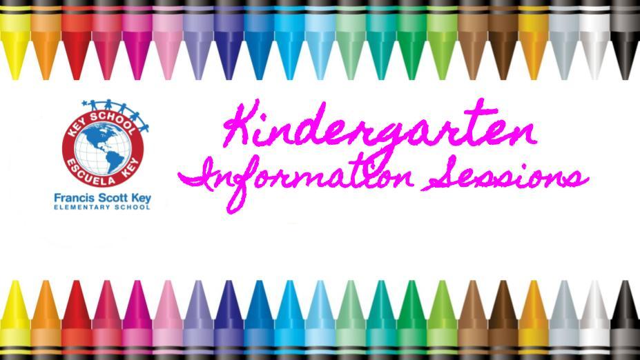 Kinder Information Sessions/Sesiones de Información para Kinder