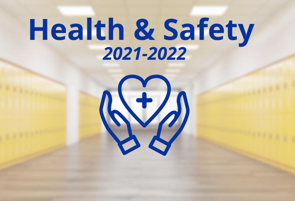 Health & Safety 2021.22/Salud y Seguridad 2021.22