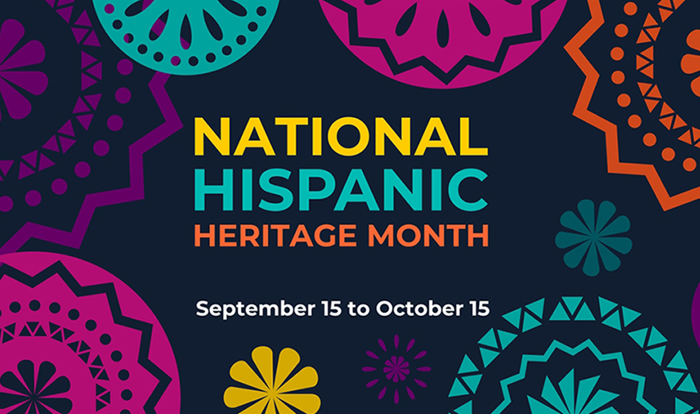 National Hispanic Heritage Month/Mes Nacional de la Herencia Hispana